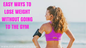 5 ways to lose weight without going to the gym