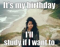 Quick Memes - humorous it s my birthday meme 2happybirthday