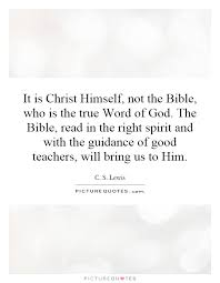 it is himself not the bible who is the true word of