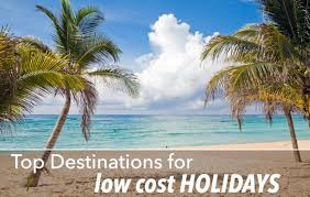 top destinations for low cost holidays roamaroo