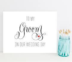 to my groom on our wedding day card 10 ways to the groom on your wedding day