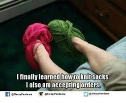 Knitting Meme - i finally learned how to knit socks also am accepting orders if