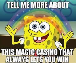 U Win Meme - 45 best casino meme images on pinterest funny images funny photos