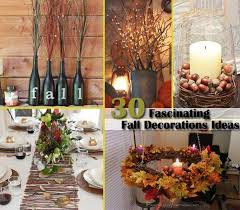 Fall Decorating Ideas by Top 30 Fascinating Fall Decorations For Your Home Amazing Diy
