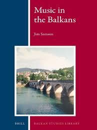 jim samson music in the balkans kosovo sephardi jews