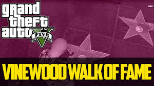 Hollywood Walk Of Fame Map Gta V Easter Eggs Glitches U0026 Secrets 007 Vinewood Walk Of Fame