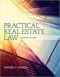 practical real estate law daniel f hinkel 9781285448633 amazon