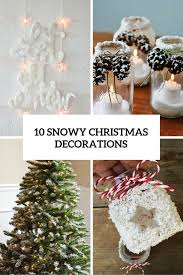 snow decoration 10 charming diy snow inspired decorations for christmas shelterness