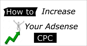 adsense cpc how to increase cpc in adsense daily hawker