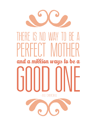 7 quotes for a happy mother u0027s day the hand written life
