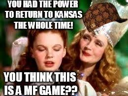 Wizard Of Oz Meme Generator - wizard of oz memes imgflip
