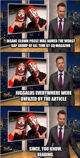 Insane Clown Posse Memes - icp named worst rap group of all time weknowmemes