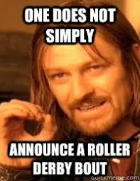 Roller Derby Meme - on being a newbie roller derby announcer niria in