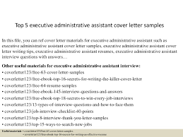 Sample Cover Letter For Administrative Assistant Resume by Top5executiveadministrativeassistantcoverlettersamples 150619082122 Lva1 App6891 Thumbnail 4 Jpg Cb U003d1434702136