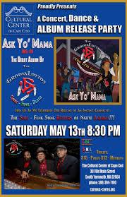 ask yo u0027 mama u201d album release party may 13th the cultural