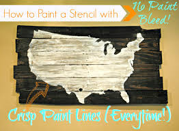 How To Paint And Stencil by How To Paint A Stencil Without Bleeding Great Tip Use Mod Podge