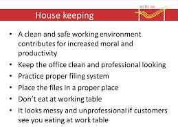 house keeping a clean and safe working environment contributes