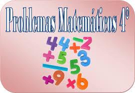 problemas razonados para cuarto grado problemas matemáticos para cuarto grado de primaria educación primaria