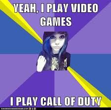 Gamer Memes - fake gamer girl call of duty fake gamer girl know your meme