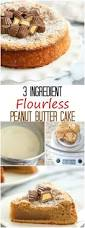 Easy Cake Decoration At Home Best 25 Flourless Peanut Butter Cake Ideas On Pinterest