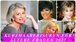 Trendfrisuren Frauen 2017 Kurz by Kurzhaarfrisuren Für ältere Frauen 2017