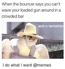 I Do What I Want Meme - 25 best memes about i do what i want meme i do what i want memes
