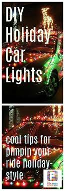 how to put christmas lights on your car how to put christmas lights on your car see the type of lights you