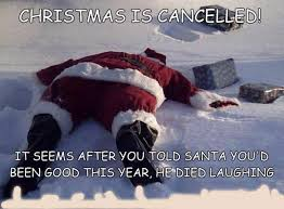 After Christmas Meme - christmas is cancelled