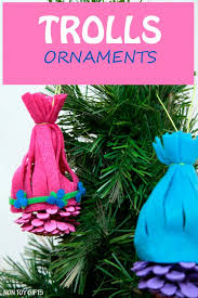 trolls ornaments made from pine cones and inspired by princess