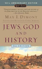 jews god and history max i dimont 0071149008950 amazon com