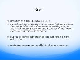 what is the thesis statement bob the thesis statement compare and contrast essay