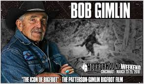 convention bureau d ude bob gimlin icon of bigfoot to attend hhw horrorhound