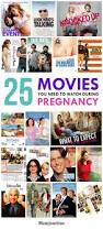 25 best pregnancy movies you need to watch pregnancy movie and