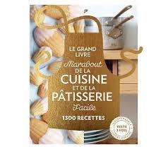 livre de cuisine marabout livre de cuisine marabout cuisine et pâtisserie facile livres de