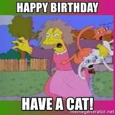 Simpsons Meme Generator - happy birthday have a cat crazy cat lady simpson meme generator