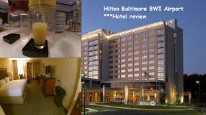 Hotel Hd Images by Hilton Baltimore Bwi Airport Hotel Review Hd Youtube