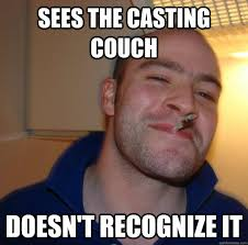 Casting Couch Meme - sees the casting couch doesn t recognize it misc quickmeme