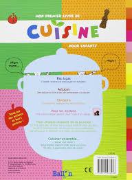 glossaire de cuisine mon premier livre de cuisine pour enfants amazon ca collectif books