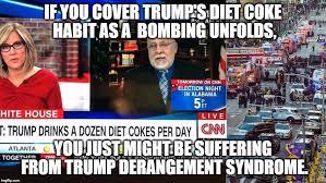 Diet Coke Meme - cnn epitomizes trump derangement syndrome imgflip