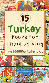 15 turkey books for thanksgiving the letters of literacy