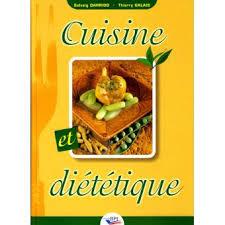 cuisine dietetique cuisine et diététique broché solveig darrigo thierry galais