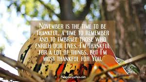 november is the time to be thankful a time to remember and to