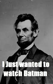 Abraham Lincoln Meme - abe lincoln meme 28 images abe lincoln internet quote meme