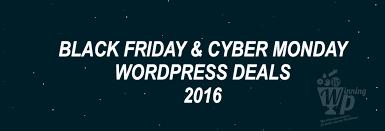 black friday cyber monday wordpress black friday u0026 cyber monday deals u0026 discounts 2016