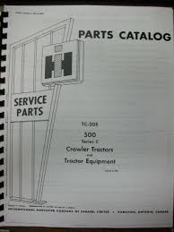 international harvester ih 500c crawler tractor parts manual tc