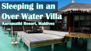 sleeping in an over water villa in the maldives youtube