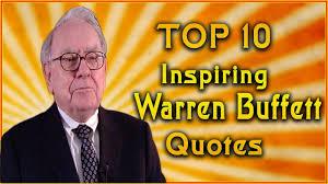 quote from warren buffett top 10 warren buffett quotes inspirational quotes youtube