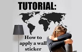 tutorial how to apply a wall sticker youtube tutorial how to apply a wall sticker