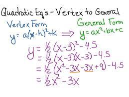 quadratic eq converting from vertex form to general form math algebra quadratic equations showme