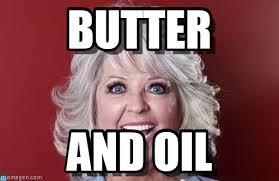 Paula Deen Butter Meme - butter paula deen meme on memegen
